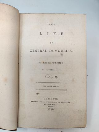 THE LIFE OF GENERAL DUMOURIEZ [THREE VOLUMES, COMPLETE]