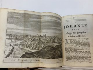 A JOURNEY FROM ALEPPO TO JERUSALEM AT EASTER, A.D. 1697.; The Fourth Edition, To which is now added an Account of the Author's Journey to the Banks of Euphrates at Beer, and to the Country of Mesopotamia