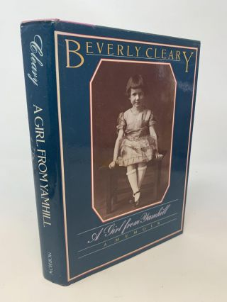 A GIRL FROM YAMHILL [SIGNED COPY]. Beverly Cleary