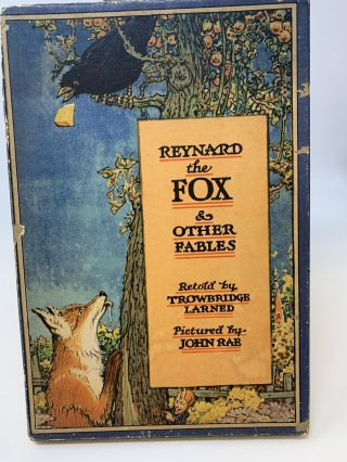 REYNARD THE FOX AND OTHER FABLES (IN ORIGINAL BOX). Trowbridge Larned, John Rae, adapted...